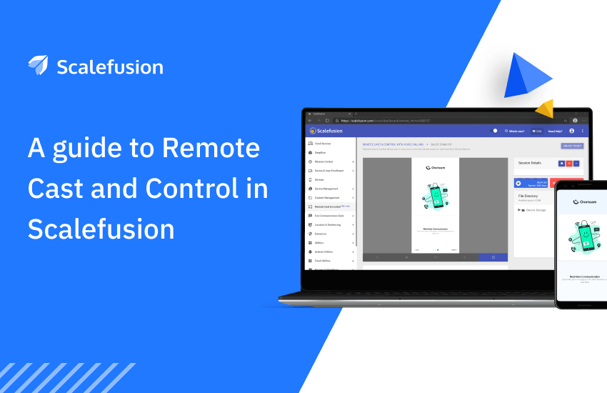 How to Troubleshoot Better With Scalefusion Remote Software Support?