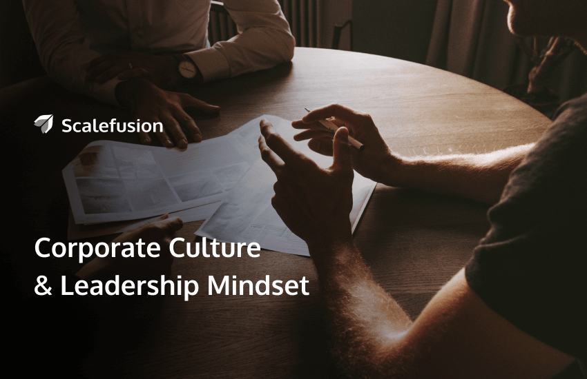 Does Your Corporate Culture cultivate leadership mindset