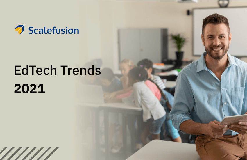 Technology in Classroom: Education Industry Trends in 2021