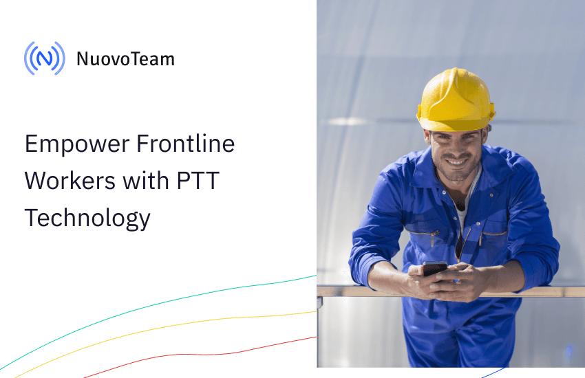 Ways PTT Technology Empowers Field Service Teams