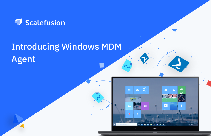 Introducing Windows MDM Agent