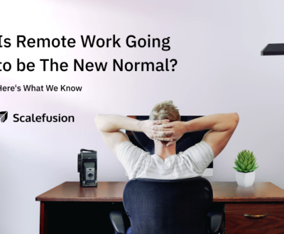 Is Remote Work Going to be The New Normal
