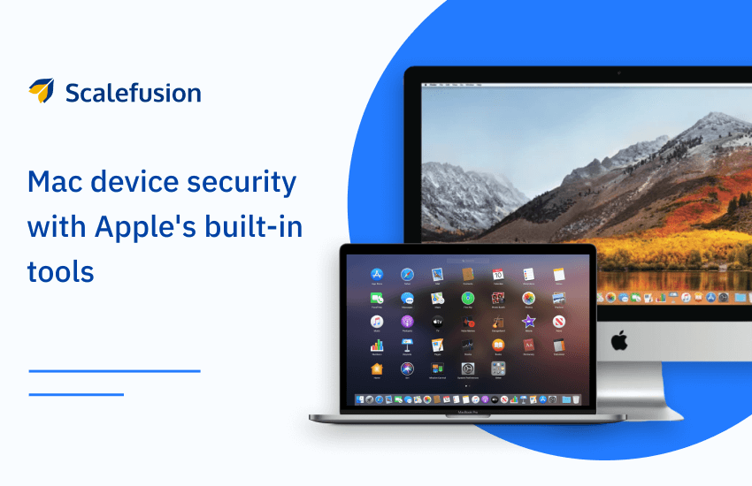 How to secure your Mac devices