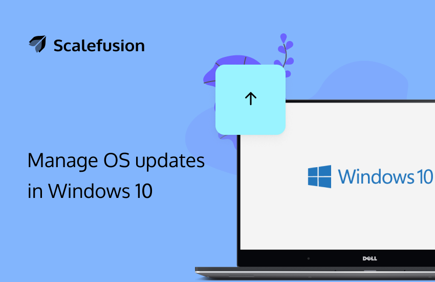 Manage OS updates in Windows 10