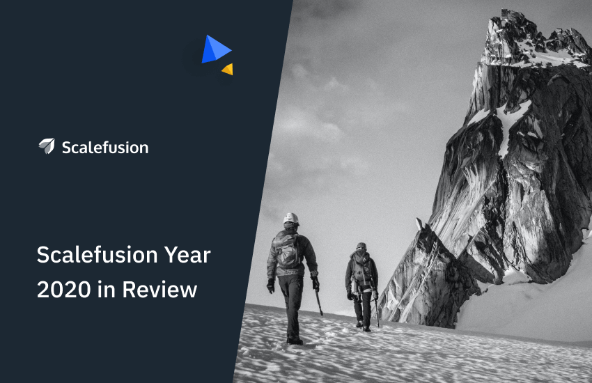 Scalefusion-year-2020-in-review