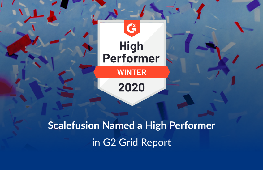 G2 High Performer 2020 Scalefusion
